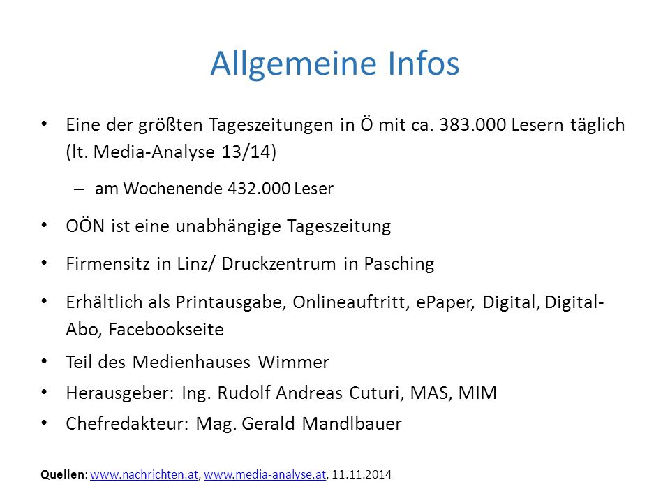 Allgemeine Infos Eine der größten Tageszeitungen in Ö mit ca.