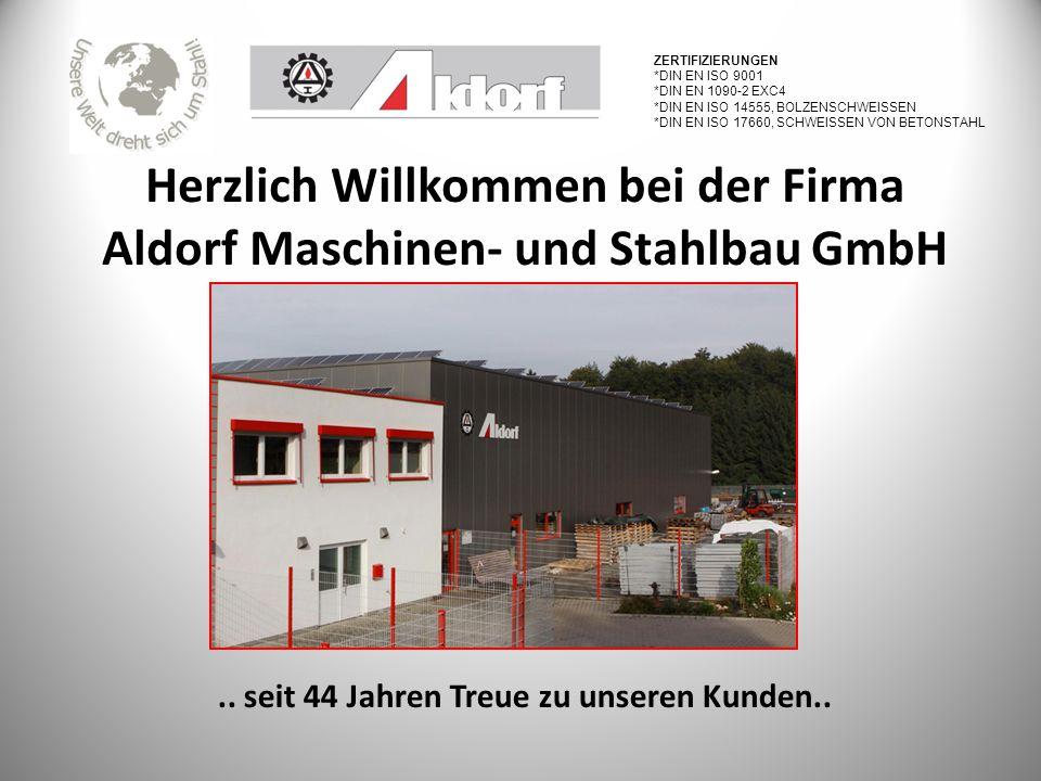 Herzlich Willkommen bei der Firma Aldorf Maschinen- und Stahlbau GmbH..