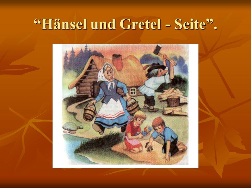 """""""Hänsel und Gretel - Seite""""."""