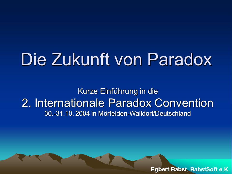 Die Zukunft von Paradox Kurze Einführung in die 2.