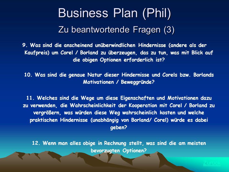 Business Plan (Phil) Zu beantwortende Fragen (3) 9.