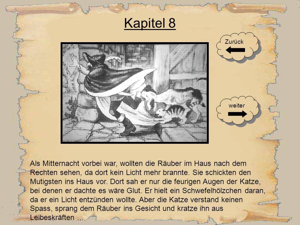 Kapitel 7 Die Räuber fuhren bei dem entsetzlichen Geschrei in die Höhe. Sie meinten, ein Gespenst käme herein, und flohen in größter Furcht in den Wal