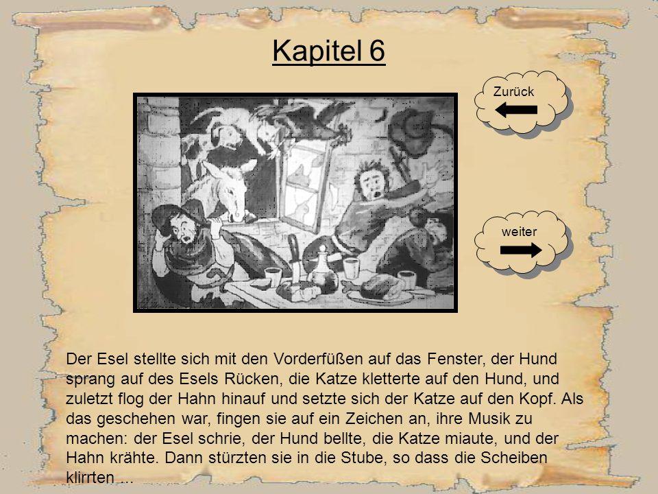 Kapitel 5 Sie konnten aber die Stadt Bremen an einem Tag nicht erreichen und kamen abends an einem hell erleuchteten Räuberhaus an. Der Esel sah einen