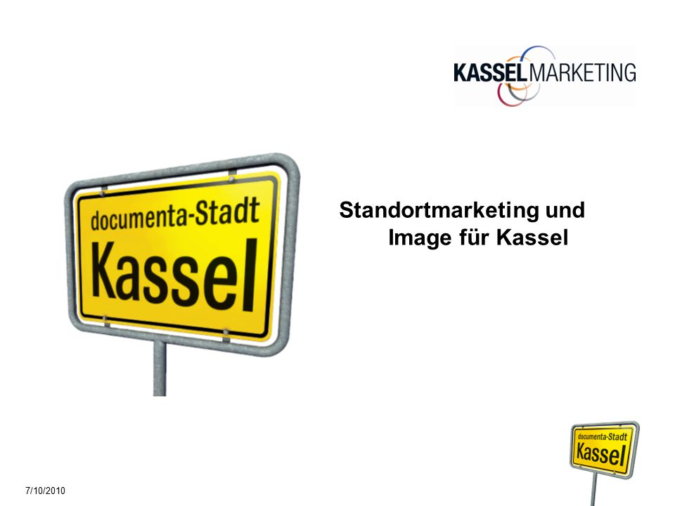 Standortmarketing und Image für Kassel 7/10/2010
