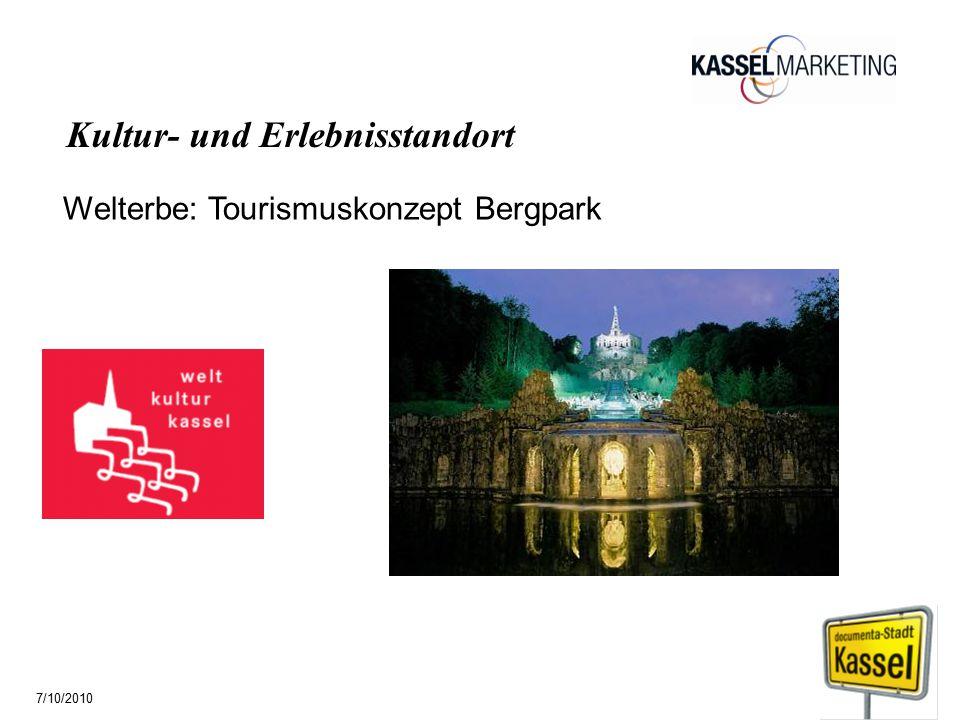 Welterbe: Tourismuskonzept Bergpark Kultur- und Erlebnisstandort 7/10/2010