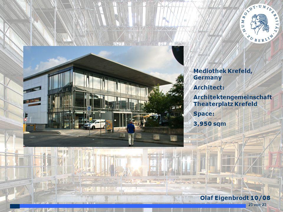 23 von 23 Olaf Eigenbrodt 10/08 Mediothek Krefeld, Germany Architect: Architektengemeinschaft Theaterplatz Krefeld Space: 3,950 sqm