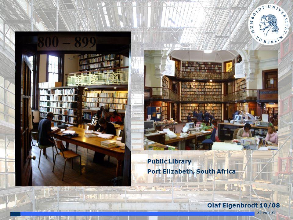 23 von 23 Olaf Eigenbrodt 10/08 Public Library Port Elizabeth, South Africa