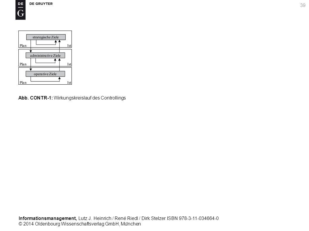 Informationsmanagement, Lutz J. Heinrich / René Riedl / Dirk Stelzer ISBN 978-3-11-034664-0 © 2014 Oldenbourg Wissenschaftsverlag GmbH, Mu ̈ nchen 39