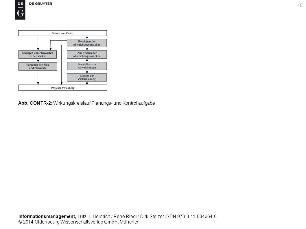 Informationsmanagement, Lutz J. Heinrich / René Riedl / Dirk Stelzer ISBN 978-3-11-034664-0 © 2014 Oldenbourg Wissenschaftsverlag GmbH, Mu ̈ nchen 40