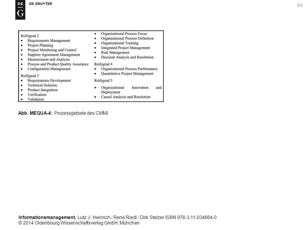 Informationsmanagement, Lutz J. Heinrich / René Riedl / Dirk Stelzer ISBN 978-3-11-034664-0 © 2014 Oldenbourg Wissenschaftsverlag GmbH, Mu ̈ nchen 84