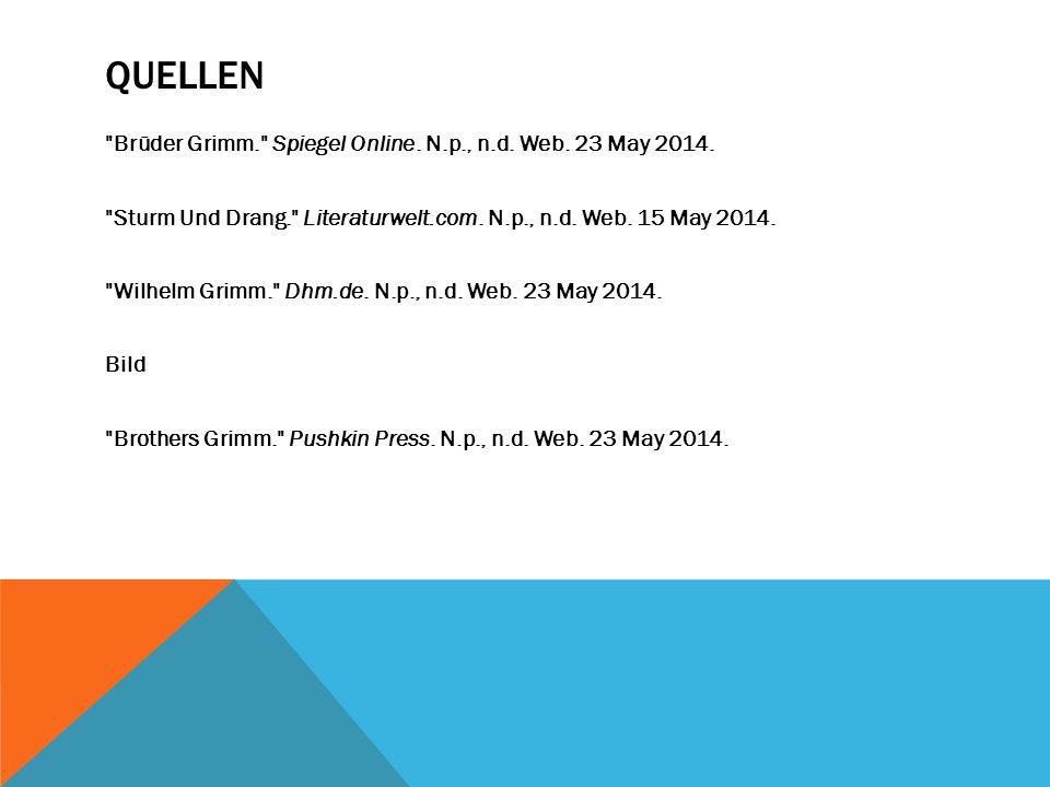 QUELLEN Brüder Grimm. Spiegel Online. N.p., n.d.