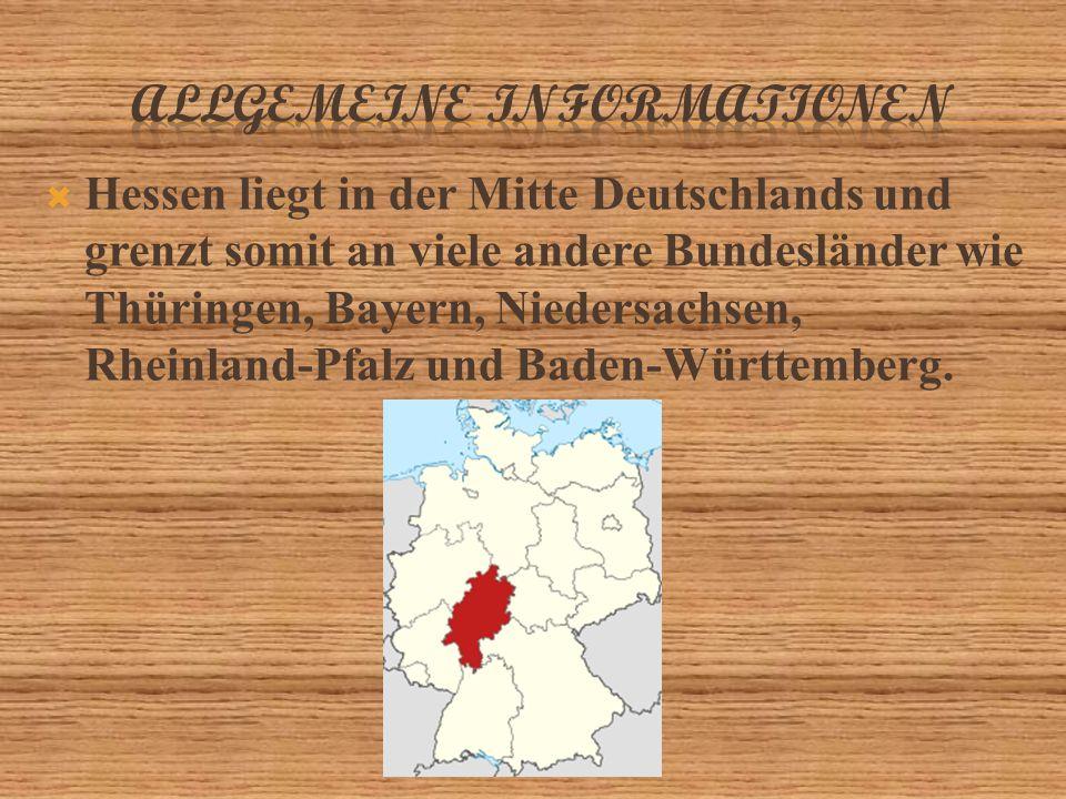  Hessen liegt in der Mitte Deutschlands und grenzt somit an viele andere Bundesländer wie Thüringen, Bayern, Niedersachsen, Rheinland-Pfalz und Baden-Württemberg.