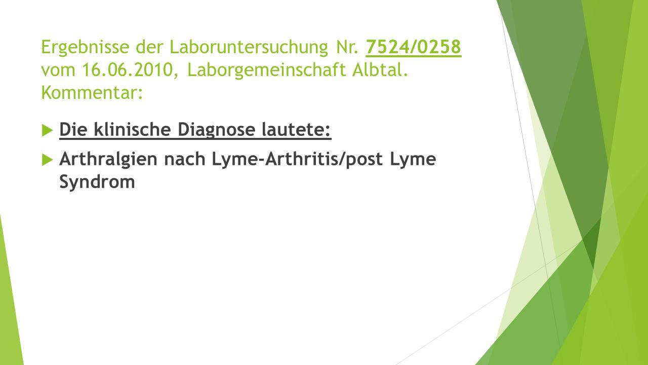 Ergebnisse der Laboruntersuchung Nr.7524/0258 vom 16.06.2010, Laborgemeinschaft Albtal.