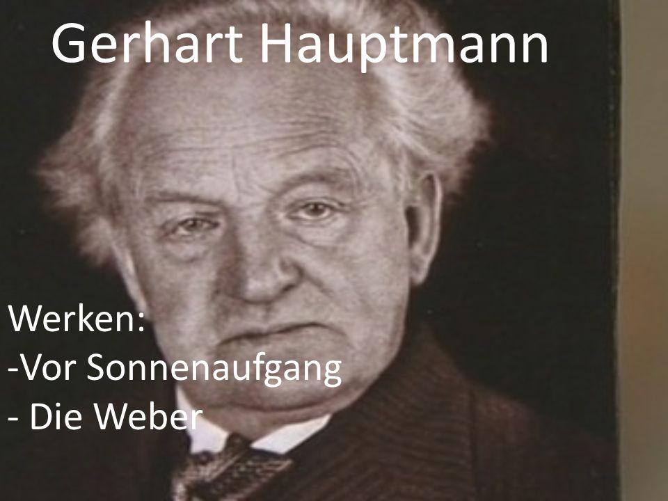 Gerhart Hauptmann Werken: -Vor Sonnenaufgang - Die Weber