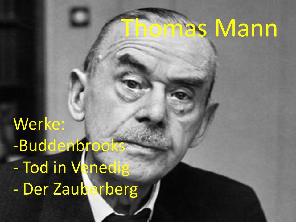 Thomas Mann Werke: -Buddenbrooks - Tod in Venedig - Der Zauberberg