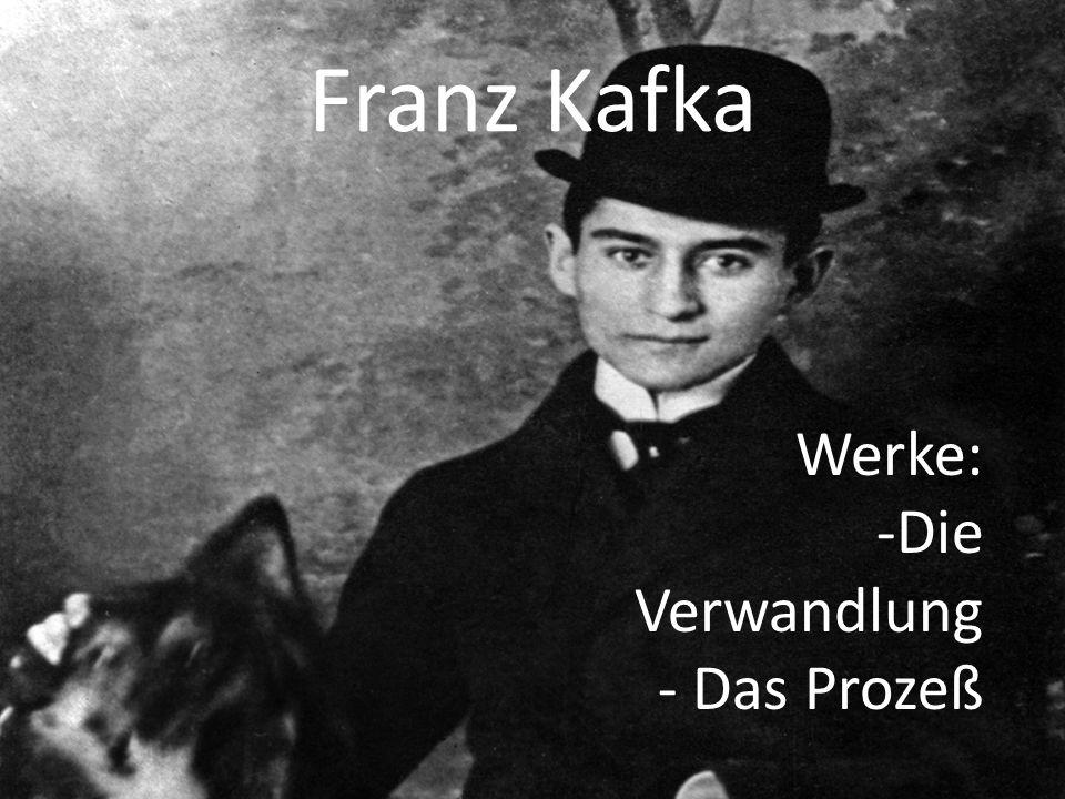 Franz Kafka Werke: -Die Verwandlung - Das Prozeß