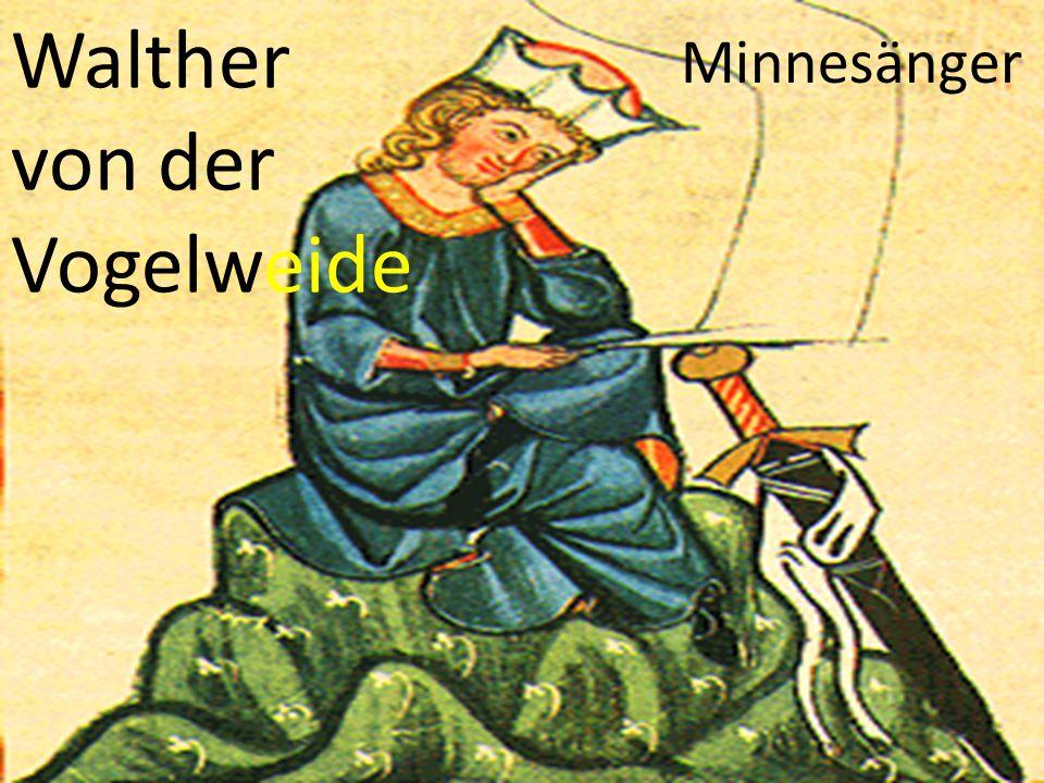 Walther von der Vogelweide Minnesänger