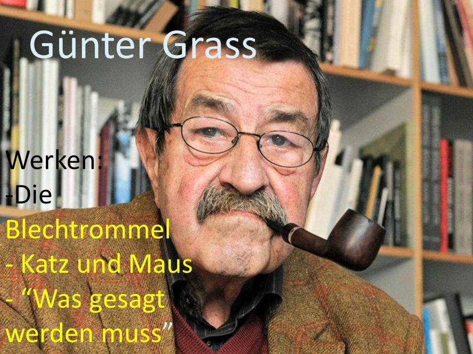"""Günter Grass Werken: -Die Blechtrommel - Katz und Maus - """"Was gesagt werden muss"""""""