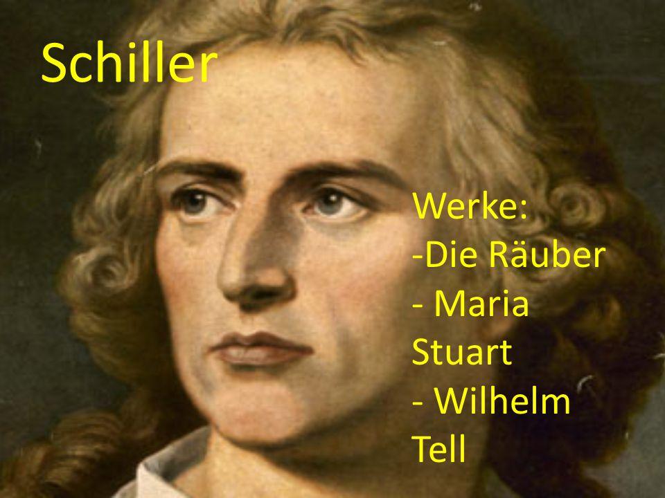 Schiller Werke: -Die Räuber - Maria Stuart - Wilhelm Tell