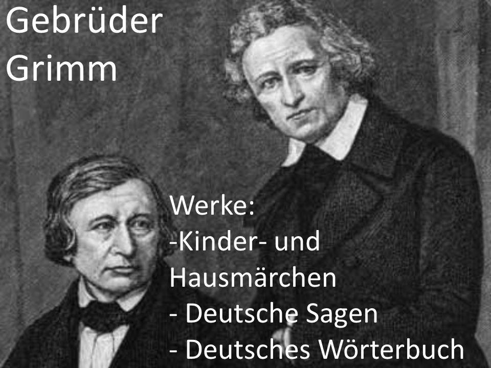 Gebrüder Grimm Werke: -Kinder- und Hausmärchen - Deutsche Sagen - Deutsches Wörterbuch