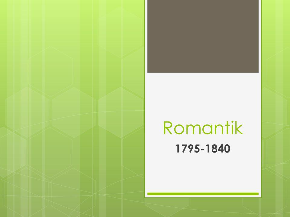 Romantik 1795-1840