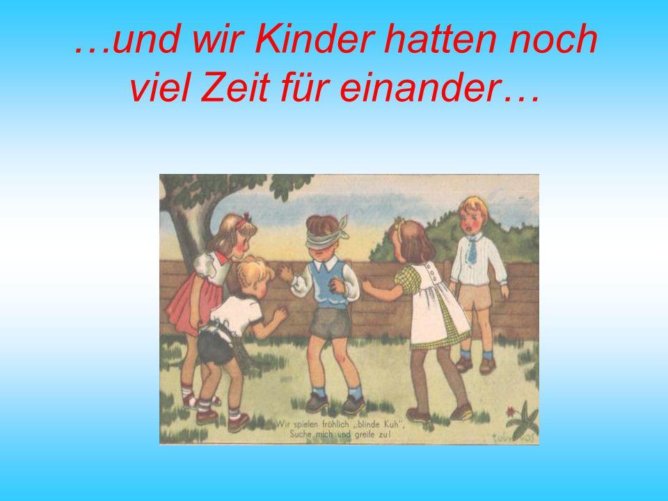 …das Leben auf dem Bauernhof, war für uns Kinder neu… und immer wieder ein Abenteuer im Heu…