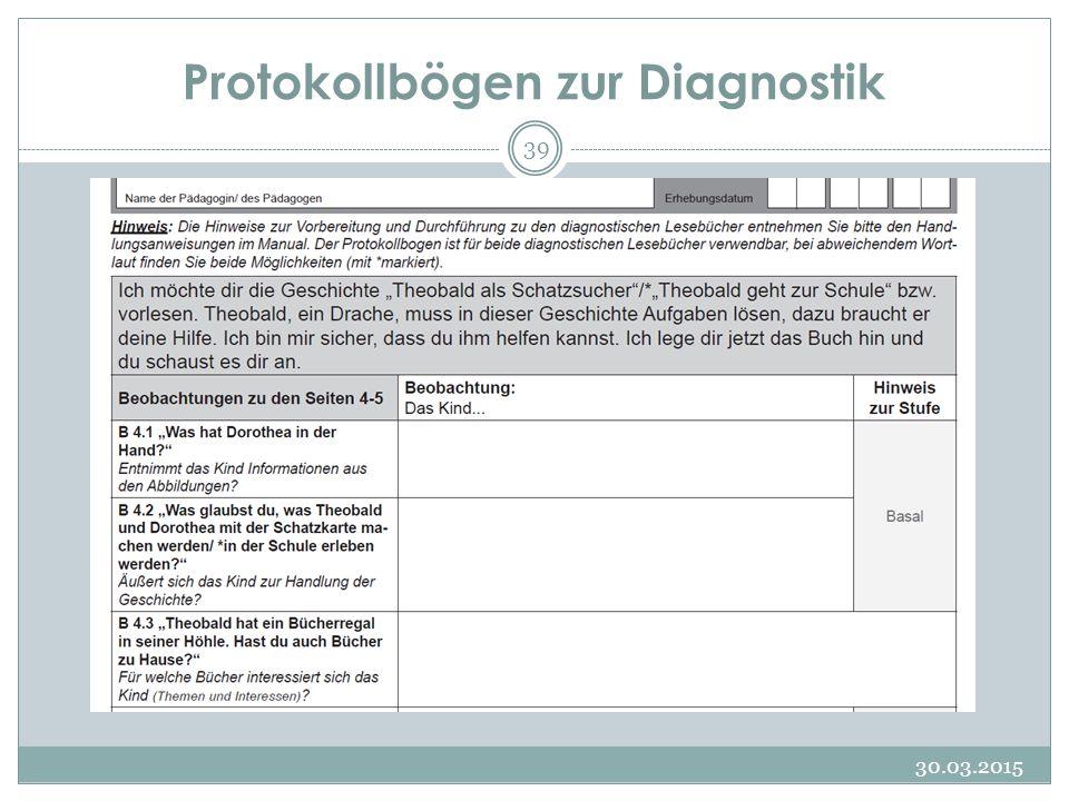 Protokollbögen zur Diagnostik 30.03.2015 39