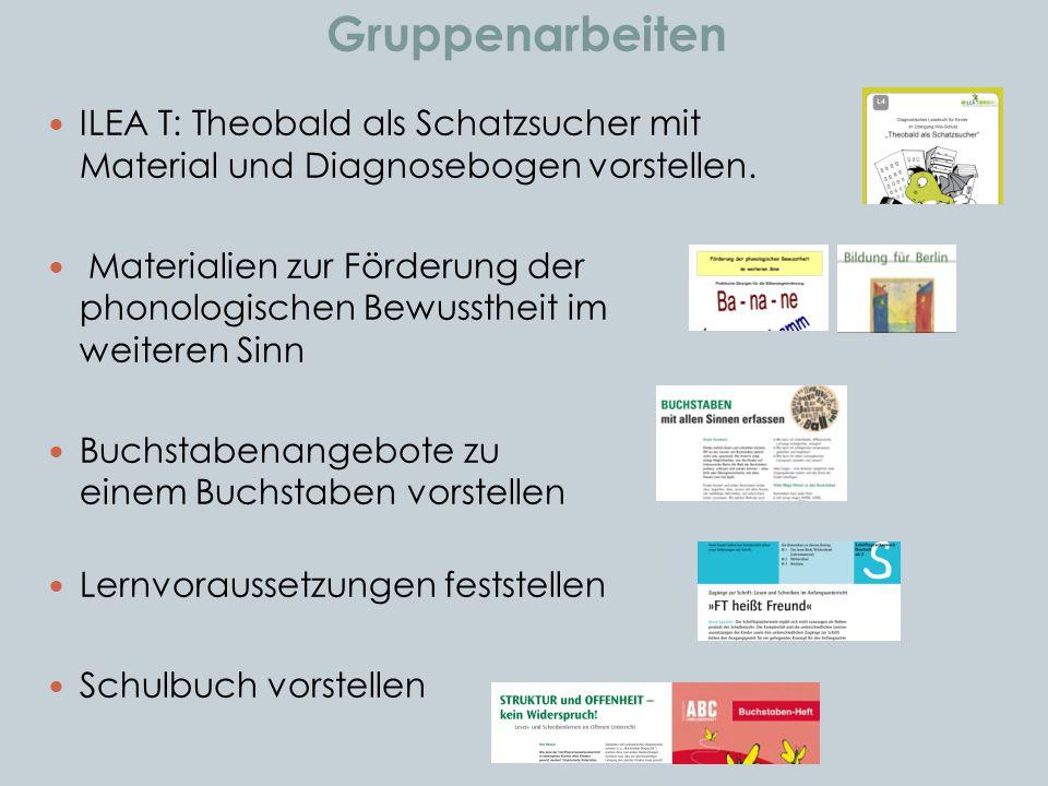 Gruppenarbeiten ILEA T: Theobald als Schatzsucher mit Material und Diagnosebogen vorstellen. Materialien zur Förderung der phonologischen Bewusstheit