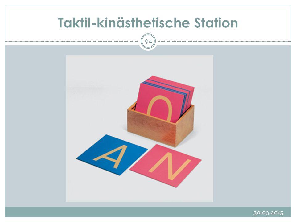 Taktil-kinästhetische Station 30.03.2015 94