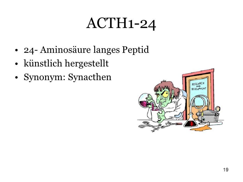 19 ACTH1-24 24- Aminosäure langes Peptid künstlich hergestellt Synonym: Synacthen