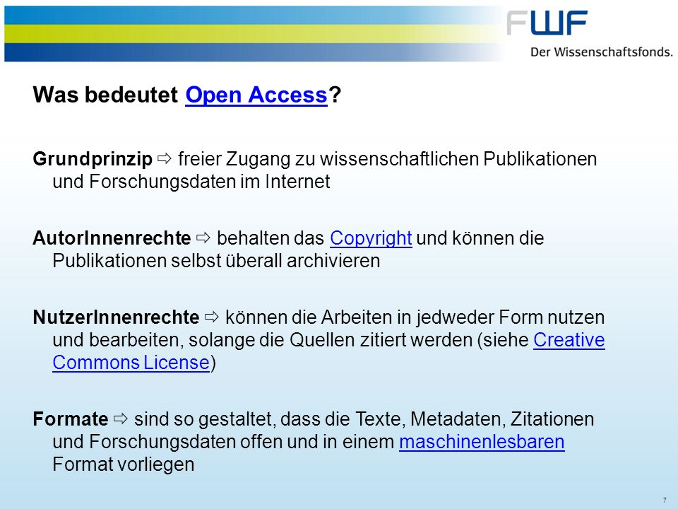 28 What is Open Access?Open Access Main Principle  free access to scholarly publications and research data via the Internet Author rights  Authors hold the copyright and may post any version to any repository or websitecopyright Reuse  all publications shall be published under an open licence, preferably the Creative Commons Attribution CC BY.