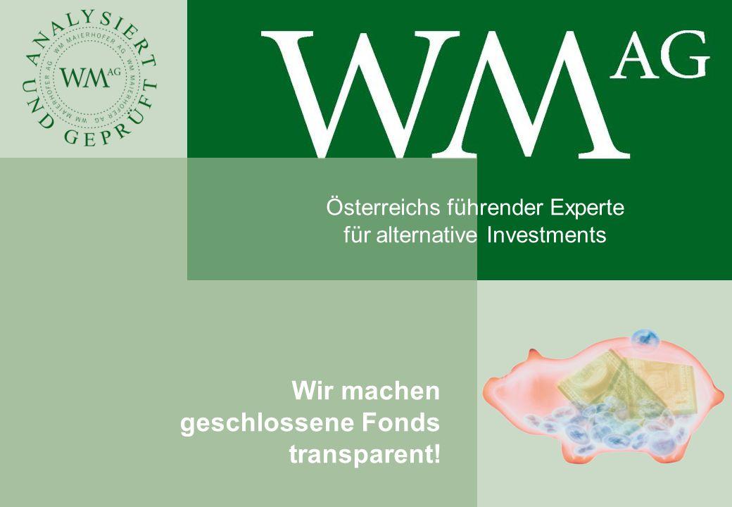 Wir machen geschlossene Fonds transparent! Österreichs führender Experte für alternative Investments