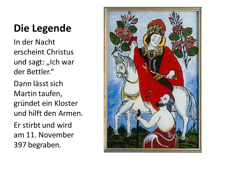 Landespatron Der heilige Martin ist der Schutzpatron vom Burgenland.