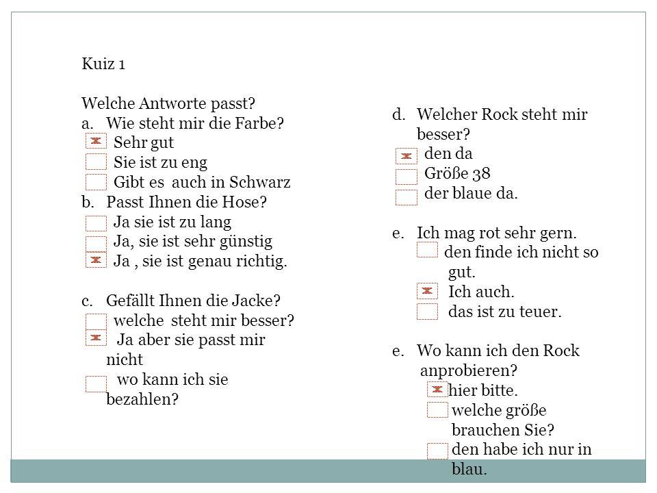 Wie heißen sie auf Deutsch 1. temnal r Mantel 2. wttrkaea 3. akjec4. liseeft5. lkedi6. dmah e Krawatte e Jacke r Stiefel s Kleid s Hamd