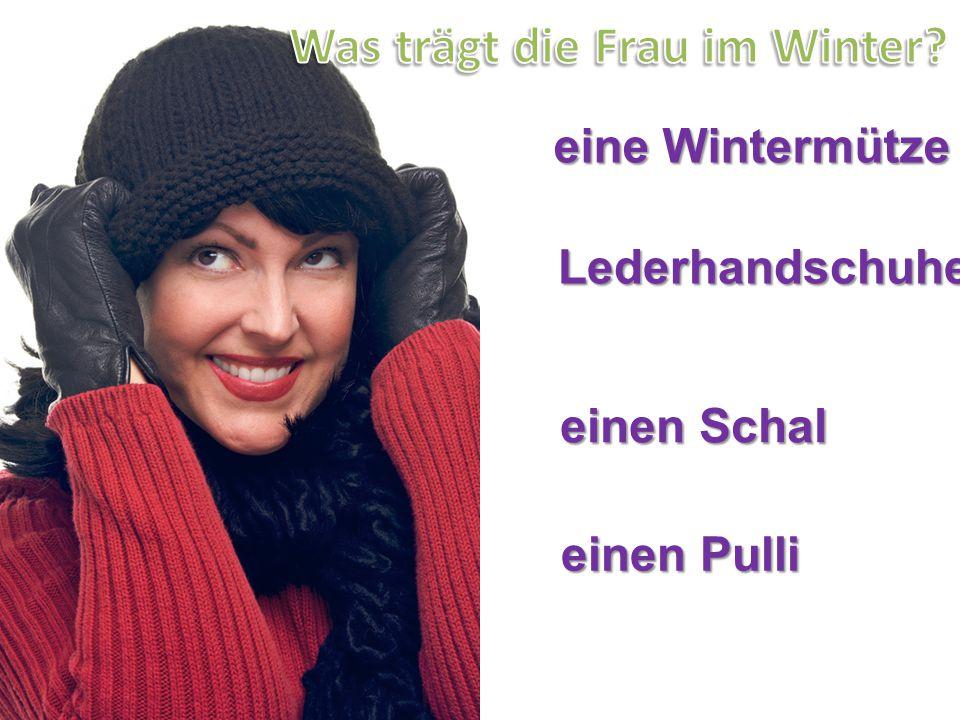 eine Wintermütze Lederhandschuhe einen Schal einen Pulli