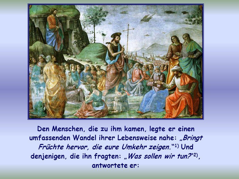 Die Adventszeit, in der wir uns auf Weihnachten vorbereiten, stellt uns Johannes den Täufer vor Augen.