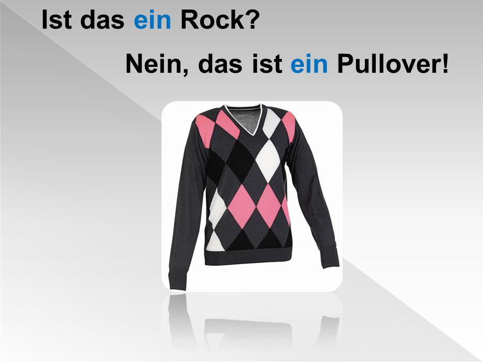 Ist das ein Rock? Nein, das ist ein Pullover!