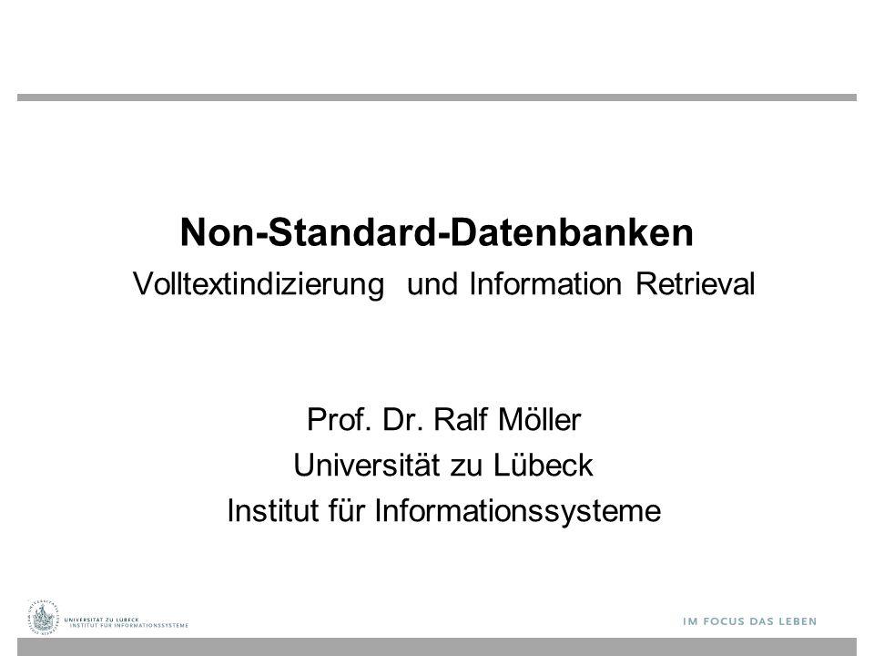 Non -Standard -Datenbanken Volltextindizierung und Information Retrieval