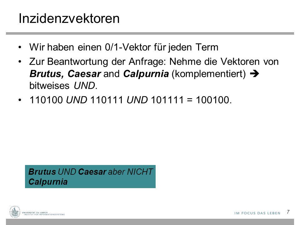 18 Das Ergebnis wird in eine Verzeichnis- und eine Postings-Tabelle unterteilt Warum N docs und Coll freq.