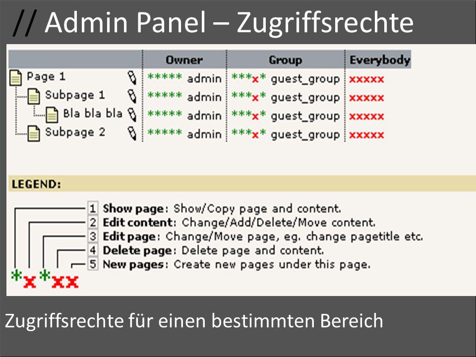 // Admin Panel – Zugriffsrechte Adminrechte Gruppenname Zugriff Zugriffsrechte für einen bestimmten Bereich