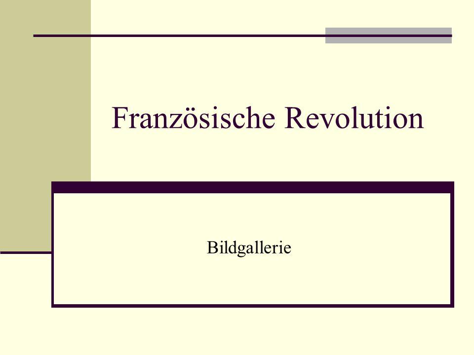 Französische Revolution Bildgallerie