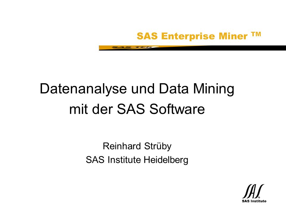 SAS Technical Expertise and Know-how ® MODELLING NNs Statistical Modelling Tree-based MethodsTime Series Welche Form haben meine Daten ?...