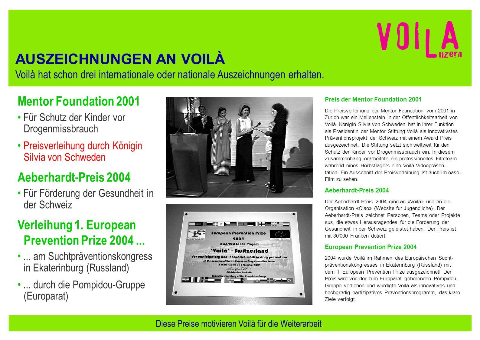 Mentor Foundation 2001 Für Schutz der Kinder vor Drogenmissbrauch Preisverleihung durch Königin Silvia von Schweden Aeberhardt-Preis 2004 Für Förderun