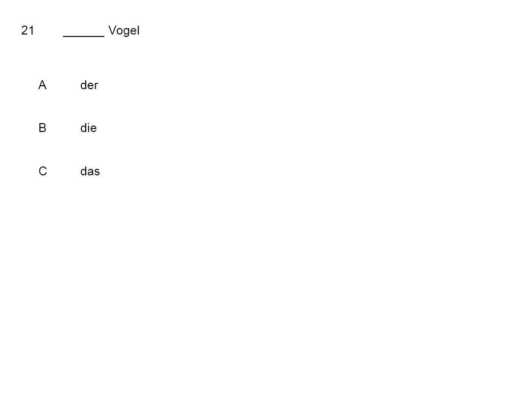 21______ Vogel Ader Bdie Cdas
