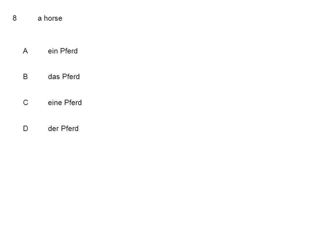 8a horse Aein Pferd Bdas Pferd Ceine Pferd Dder Pferd