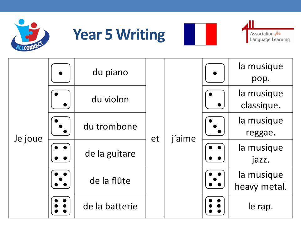 Year 5 Writing Je joue du piano etj'aime la musique pop.