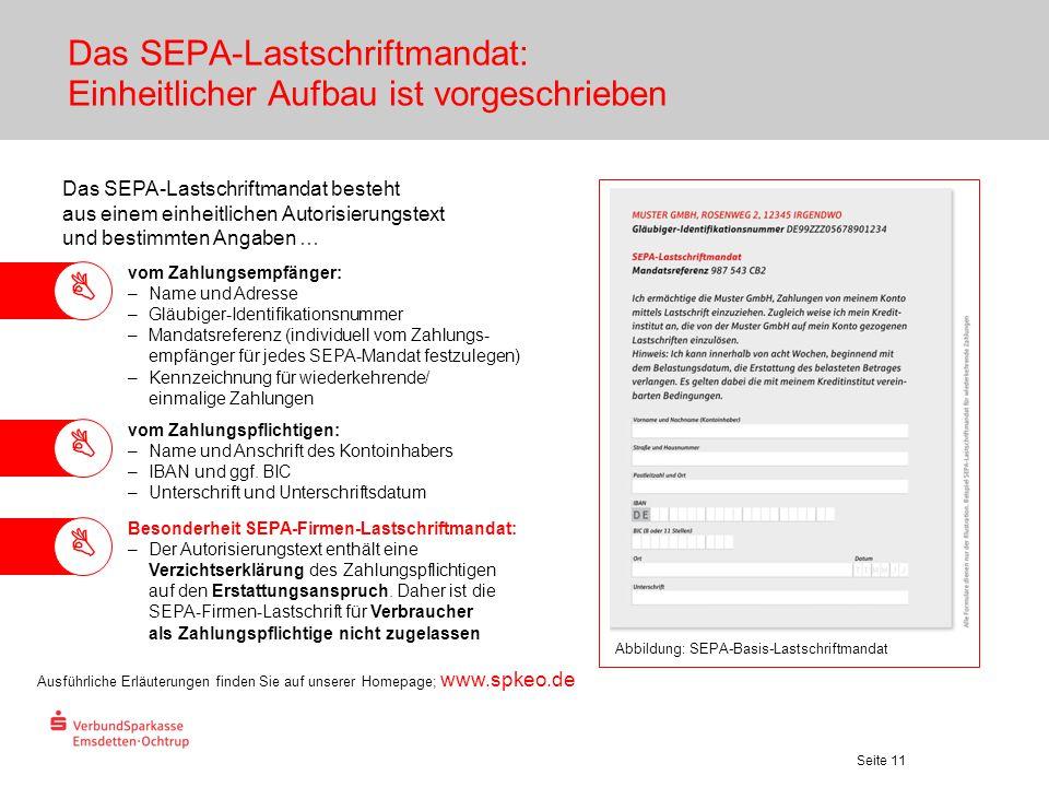 Seite 11 Das SEPA-Lastschriftmandat: Einheitlicher Aufbau ist vorgeschrieben Abbildung: SEPA-Basis-Lastschriftmandat Das SEPA-Lastschriftmandat besteh