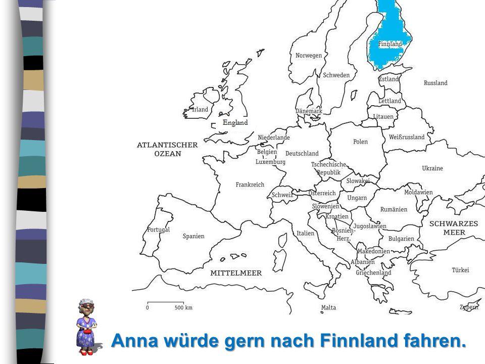 Anna würde gern nach Finnland fahren.