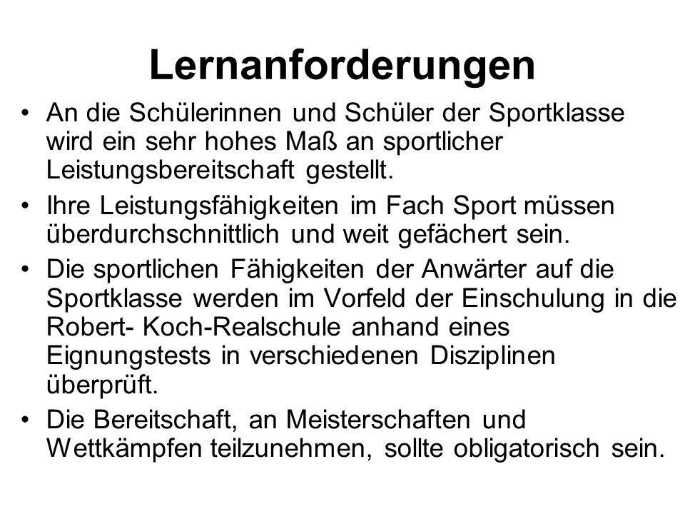 Ziele und Erwartungen Ab dem Schuljahr 2007/08 wird in jeder Jahrgangsstufe 5 neben den Regelklassen jeweils eine neue Sportklasse etabliert.