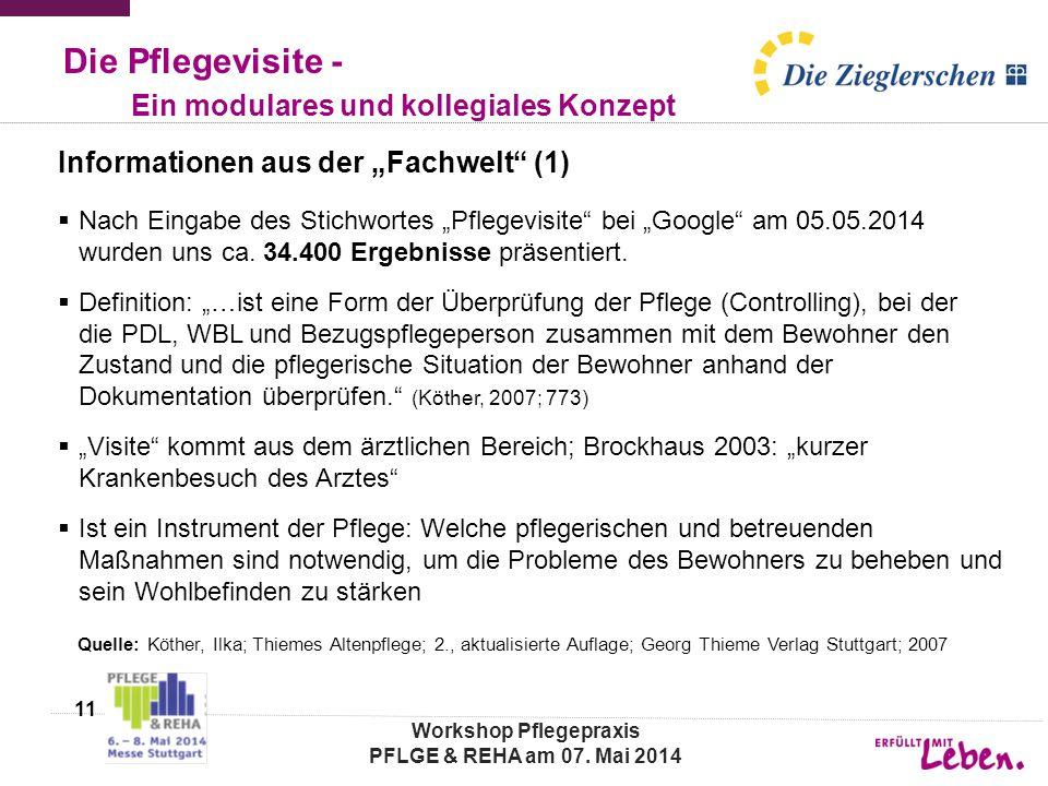 """Die Pflegevisite - Ein modulares und kollegiales Konzept Informationen aus der """"Fachwelt"""" (1)  Nach Eingabe des Stichwortes """"Pflegevisite"""" bei """"Googl"""